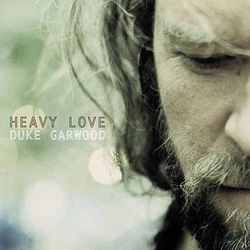 Heavy Love by Duke Garwood