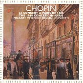 Bellini, Chopin, Donizetti, Meyerbeer & Mozart: Paris 1848 - The Last Chopin Concert by Various Artists
