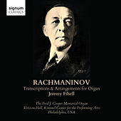 Rachmaninoff: Transcriptions and Arrangements for Organ by Jeremy Filsell