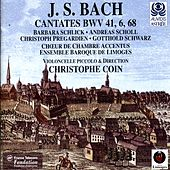 Bach: Cantatas with Violoncello Piccolo, Bwv 6, 41 & 68 by Various Artists