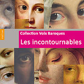 Voix Baroques, les incontournables by Various Artists