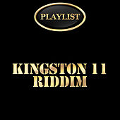 Kingston 11 Riddim Playlist by Various Artists