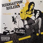 Reggaeton Rulers Volume 1 by Various Artists