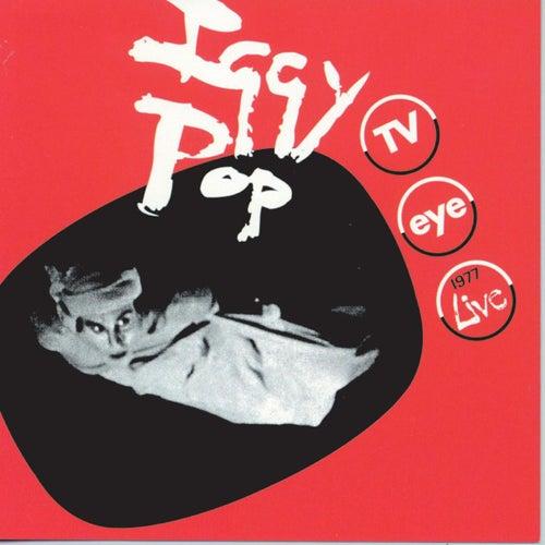 T.V. Eye by Iggy Pop