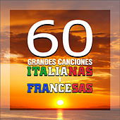 60 Grandes Canciones Italianas y Francesas by Various Artists