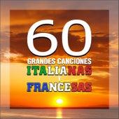 60 Grandes Canciones Italianas y Francesas by Various Artists