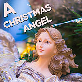 A Christmas Angel by Various Artists