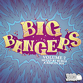 Big Bangers Vol. 2 by Various Artists