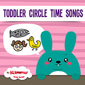 Toddler Circle Time Songs by The Kiboomers