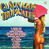 Cañonazos Tropicales by Various Artists