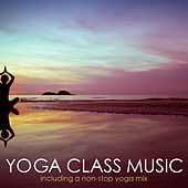 Yoga Class Music by Various Artists