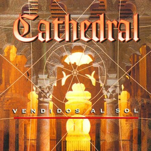 Vendidos al Sol by Cathedral