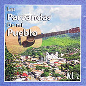 Las Parrandas de Mi Pueblo, Vol. 2 by Various Artists