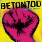 Traum von Freiheit by Betontod