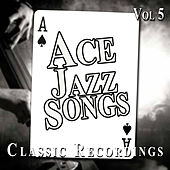 Ace Jazz Songs, Vol. 5 von Various Artists