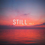 Still, Vol. 7 - The Smooth Chill-Out Electronica Collection by Various Artists