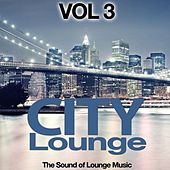 City Lounge Vol. 3 (The Sound of Lounge Music) by Various Artists