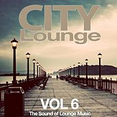 City Lounge Vol. 6 (The Sound of Lounge Music) by Various Artists