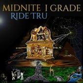 Ride Tru by Midnite