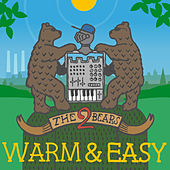 Warm & Easy (Remixes) by The 2 Bears
