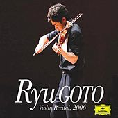 Violin Recital 2006 by Ryu Goto