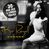 Kir Royal by Various Artists