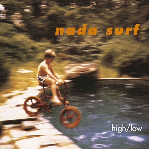 High/Low by Nada Surf