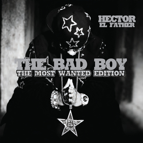 The Bad Boy The Most Wanted Edition by Various Artists