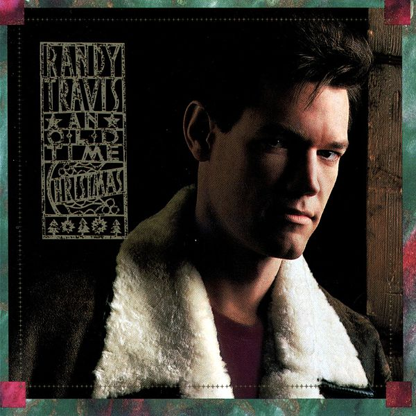 An old time christmas by randy travis napster for Best country christmas songs of all time