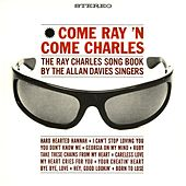 Come Ray 'N Come Charles by Allan Davies Singers