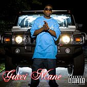 Freaky Gurl by Gucci Mane