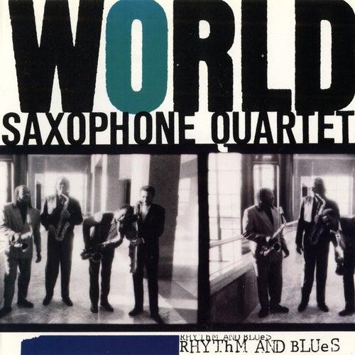 Rhythm & Blues by World Saxophone Quartet