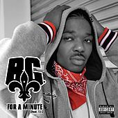 For A Minute by B.G.