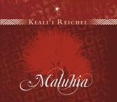 Maluhia by Keali`i Reichel
