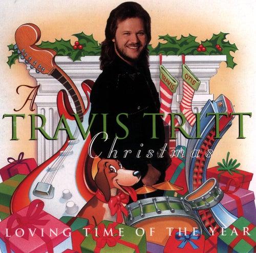 A Travis Tritt Christmas: Loving Time Of The Year by Travis Tritt