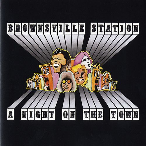 A Night On The Town by Brownsville Station