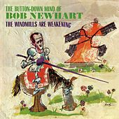The Windmills Are Weakening by Bob Newhart