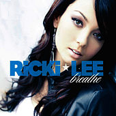 Breathe by Ricki-Lee