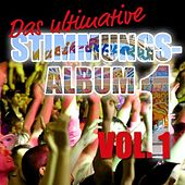 Das ultimative Stimmungs Album Vol. 1 by Various Artists