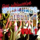 Das ultimative Stimmungs Album Vol. 1 by Various Artists