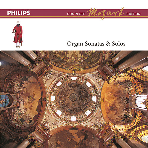 Mozart: The Organ Sonatas & Solos by Daniel Chorzempa