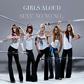 Sexy! No No No... by Girls Aloud