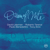 Dream of Nite by David Liebman