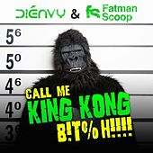 Call Me King Kong B!T%H!!! by Fat Man Scoop
