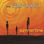 Summertime by The Fall-Outs