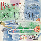 Baroque at Bathtime by Various Artists