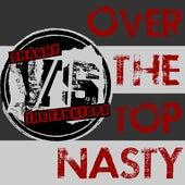 Over the Top Nasty von Shaggy