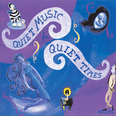 Quiet Music For Quiet Times by Various Artists