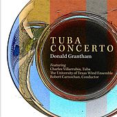 Donald Grantham: Tuba Concerto by Charles Villarrubia