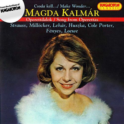 Operettdalok (Song from the Operettas by Magda Kalmar